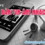 Dịch vụ Bản tin âm nhạc Vinaphone