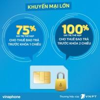 Vinaphone khuyến mãi 75%/100% giá trị thẻ nạp cho thuê bao bị khóa 1 chiều, 2 chiều