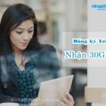 Đăng ký gói EZMAX300 Vinaphone cho sim 3G Ezcom