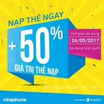 Vinaphone khuyến mãi tặng 50% thẻ nạp ngày Vàng 26/5/2017