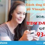 Hướng dẫn cách ứng dung lượng data 3G , 4G Vinaphone nhanh nhất