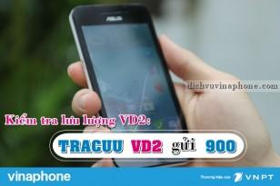 Hướng dẫn kiểm tra dung lượng gói VD2 mạng Vinaphone