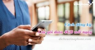 Cách đăng ký các gói data 4GB mỗi ngày Vinaphone