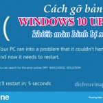 Cách gỡ bản Windows 10 Update khiến máy bị lỗi màn hình xanh