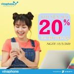 Vinaphone khuyến mãi 20% thẻ nạp ngày vàng 15/5/2020