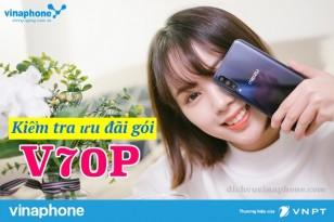 Kiem-tra-uu-dai-goi-V70P-Vinaphone