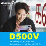 Cách đăng ký gói D500V Vinaphone nhận 8GB/ tháng free data xem truyền hình